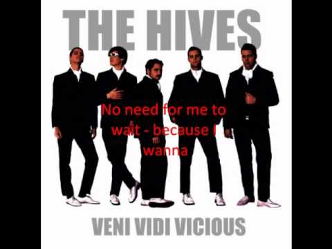 The Hives - Hate To Say I Told You So (Lyrics)