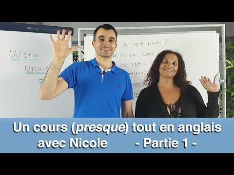 un cours presque tout en anglais avec nicole partie 1 youtube. Black Bedroom Furniture Sets. Home Design Ideas