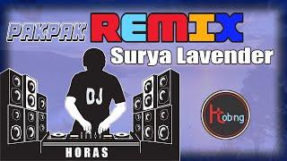 Surya Lavender (Remix) Dj Lagu Pakpak