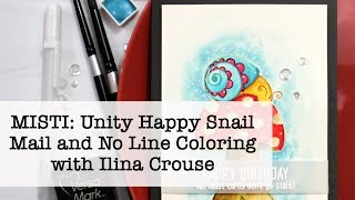 MISTI: Unity Happy Snail Mail and No Line Coloring