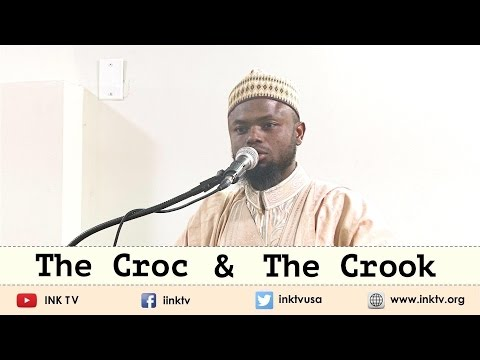 The Croc & The Crook | Sh. Okasha Kameny | Khutbah
