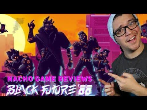 Nacho Game Reviews [Black future '88] |