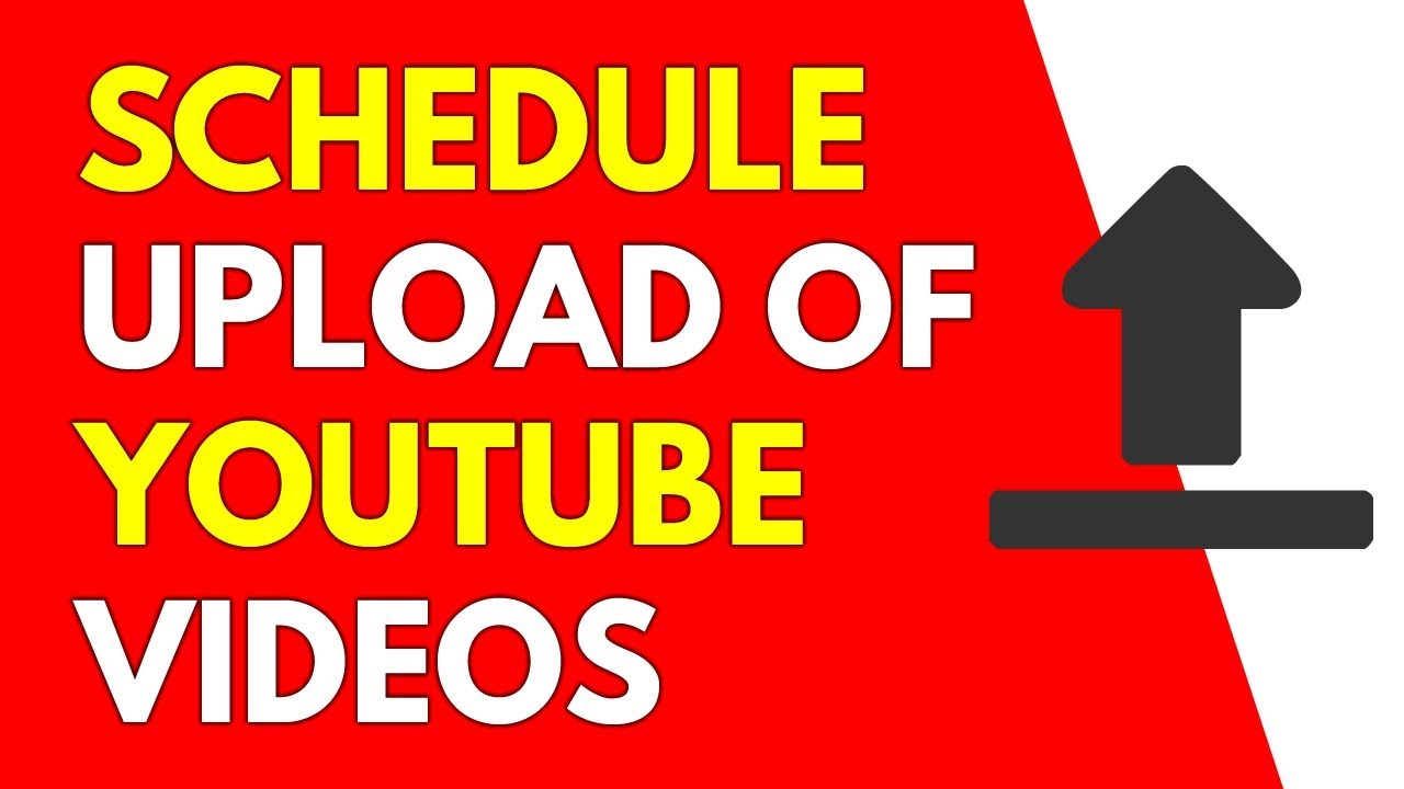 How To Schedule A Youtube Video Upload 2018 Youtube