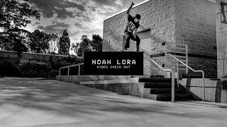 Video Check Out: Noah Lora | TransWorld SKATEboarding