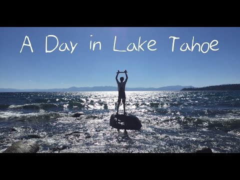 A Day in Lake Tahoe