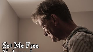 Set Me Free: Vol. I (2016) - Full Film