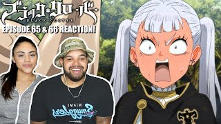 ASTA SHOWS NOELLE HIS MUSCLES! Black Clover Episode 65 And 66 REACTION!!!