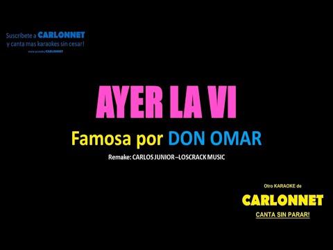 Ayer la Vi - Don Omar (Karaoke)