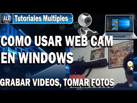 Como Activar La Camara De Mi Laptop Windows 10 | Grabar Videos Fotos Con Web Cam En Laptop