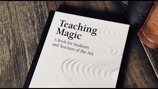 Teaching magic - a book for students and teachers of the art by eugene burger