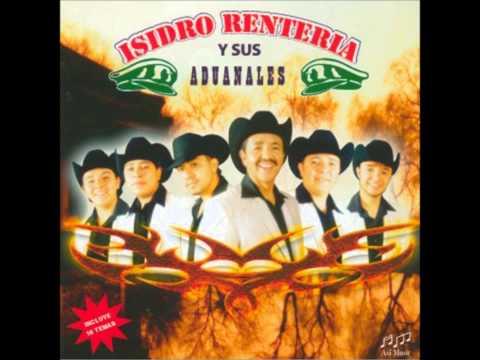 Huapango - Isidro Renteria Y Sus Aduanales