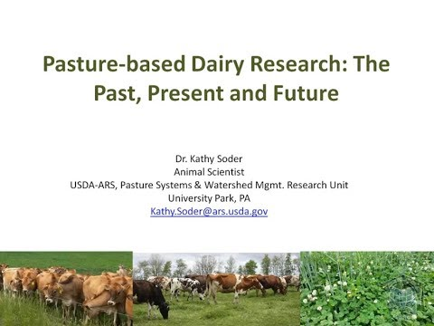 Pasture-based Dairy Research: The Past, Present and Future