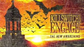 Скачать Killswitch Engage The New Awakening