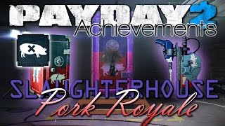 How to get your 2nd FREE Safe & Drill [Payday 2 - Pork Royale Achievement]