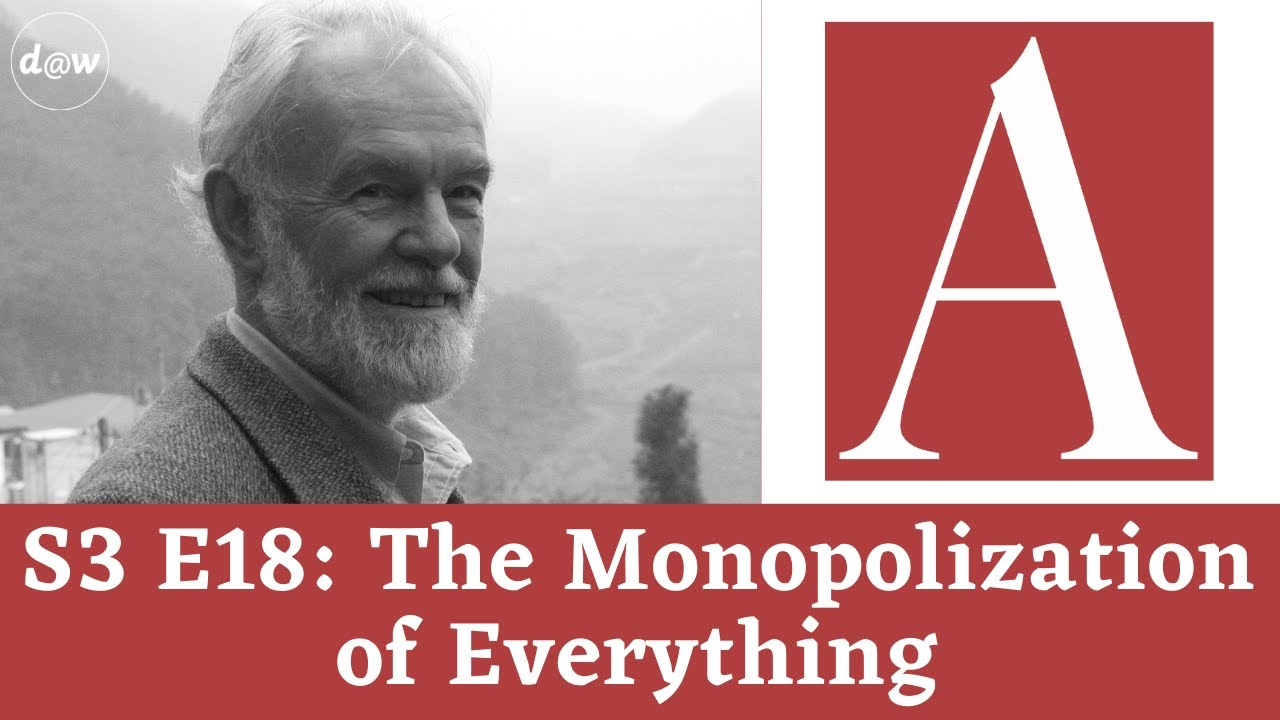 Anti-Capitalist Chronicles: The Monopolization of Everything