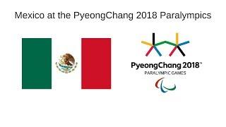 Mexico at the PyeongChang 2018 Paralympics