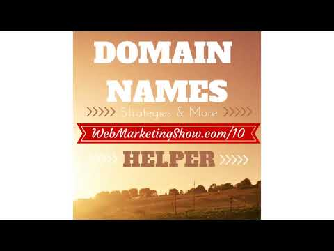 Domain Name Helper:  Strategies, Tips and Tools