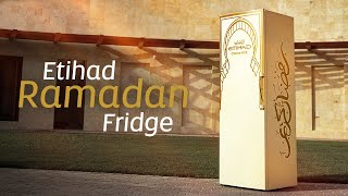 Introducing The Etihad Ramadan Fridge | Etihad Air...