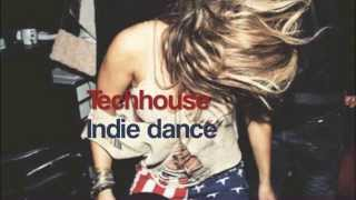 Best Tech house & Indie dance Top
