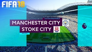 Download Video FIFA 18 - Manchester City vs. Stoke City @ Etihad Stadium MP3 3GP MP4