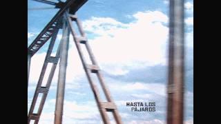 Hasta los Pájaros - No Name #3 (Elliott Smith cover)