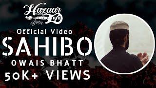 Owais Bhatt - S A H I B O (Official Video)