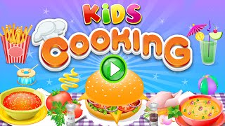 Cooking In The Kitchen Best Cooking Games For Kids To Play Android Top Smart Apps For Kids