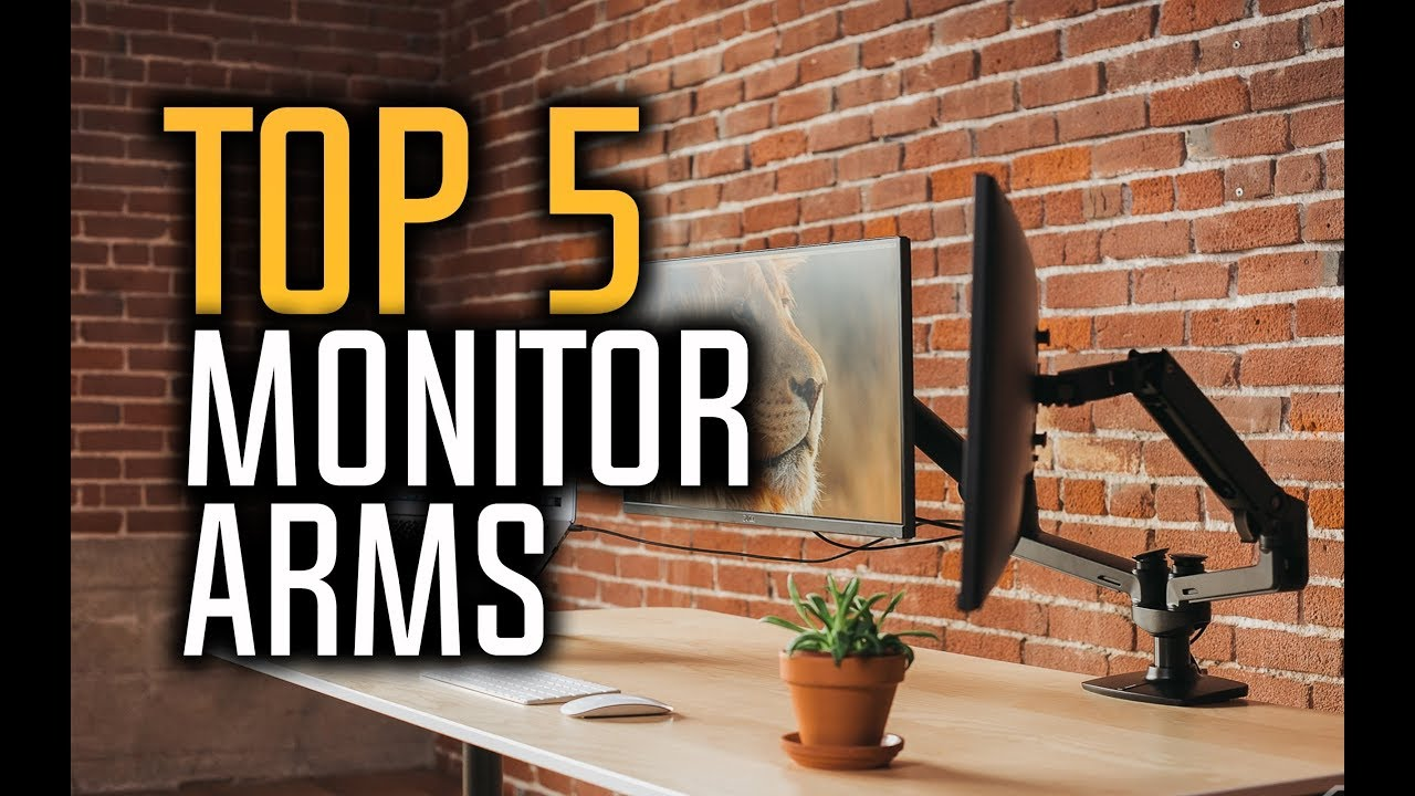 Best Monitor Arms In 2018 Which Is The Best Monitor