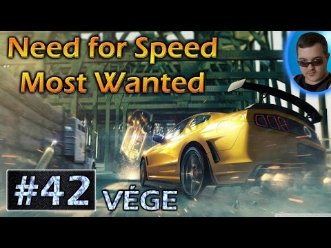 Need for Speed Most Wanted végigjátszás ► #42 - VÉGJÁTÉK
