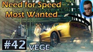 Need for Speed Most Wanted végigjátszás ► #42 - VÉGJÁTÉK
