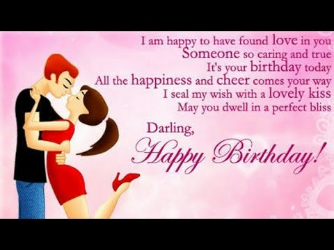 Happy Birthday Wish For Boyfriend Whatsapp Video Wishes Greetings