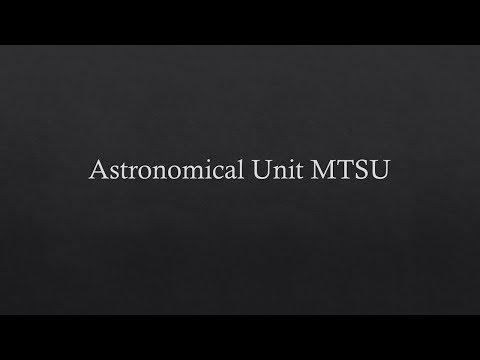 Astronomical Unit MTSU