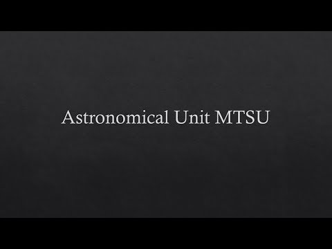 Astronomical Unit MTSU