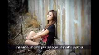 Maine Mere Jaana with lyrics