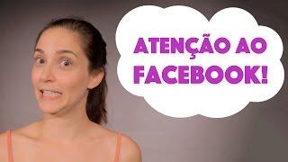 Atenção ao Facebook