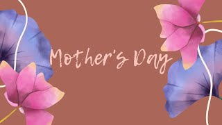 "Mother""s Day Service 
