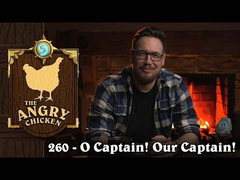 "#260 - The Angry Chicken: ""O Captain! Our Captain!"""