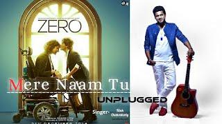 Mere Naam Tu Lyrical video| Tilak Chakraborty | Abhay Jodhpurkar  | Shah Rukh Khan