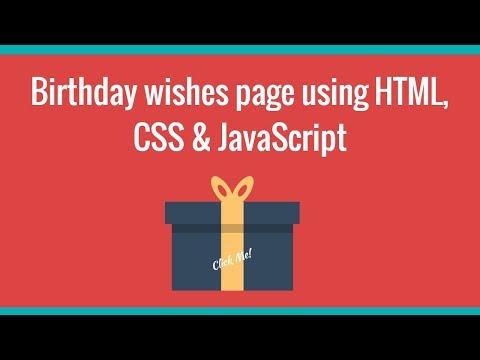 Birthday Wishes Using HTML, CSS & JavaScript