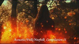 Acoustic/Folk/NeoFolk Compilation II