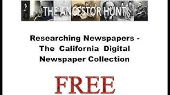 Researching Newspapers - California Digital Newspaper Collection