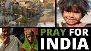 PRAY FOR INDIA: A country in great need