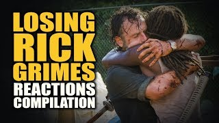 The Walking Dead LOSING RICK GRIMES Reactions Compilation