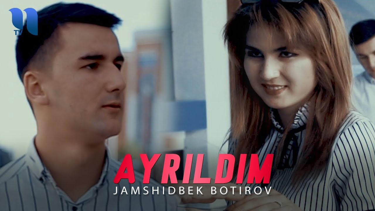 Jamshidbek Botirov - Ayrildim | Жамшидбек Ботиров - Айрилдим