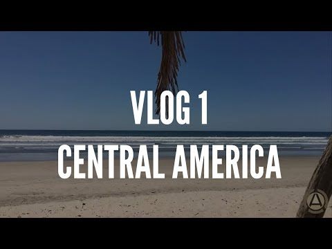 VLOG #1 - Central America Clinic Tour