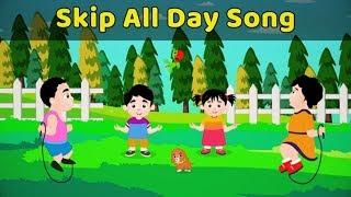 Skip Skip Song | Pre School Learning Video Songs | Dancing Rhymes For Babies | Skip All Day Poem