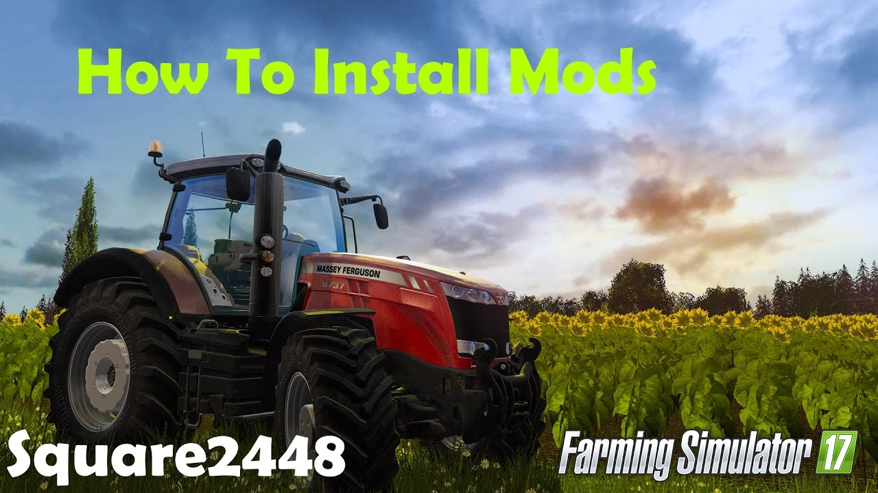 how to install farming simulator 2017