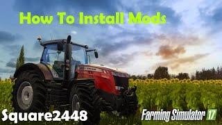 Farming Simulator 2017 - PC - How To Install Mods