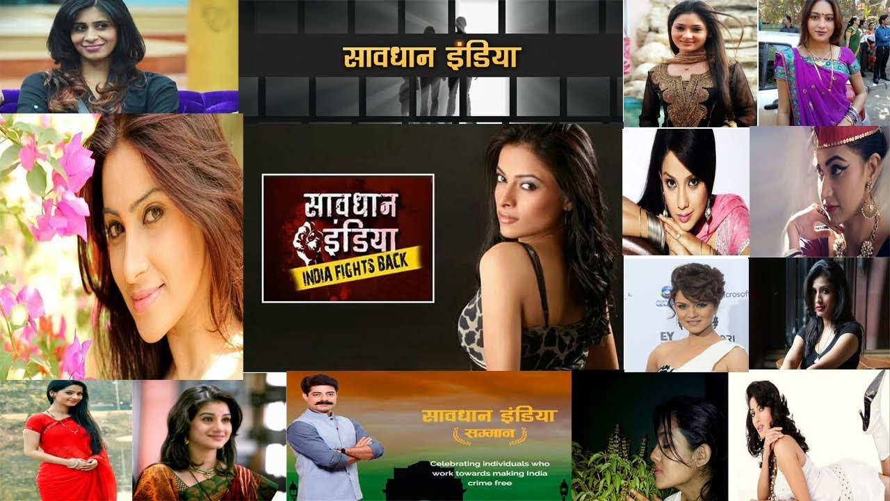 All Savdhaan India - India Fights Back Actresses Real Life With Real Names  - सावधान इंडिया