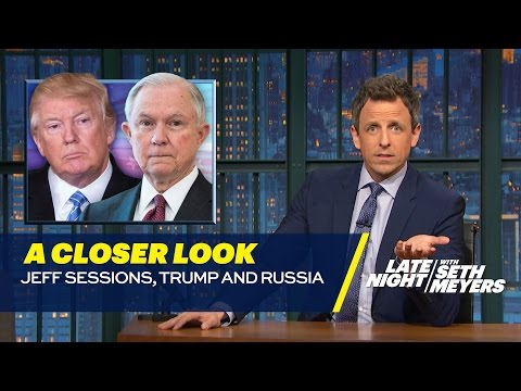 Jeff Sessions, Trump and Russia: A Closer Look